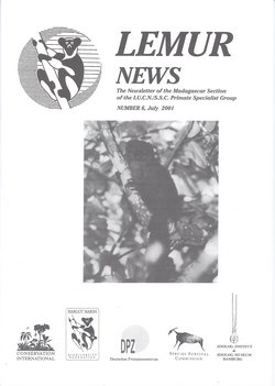 Lemur News: The Newsletter of the Madagascar Section of the IUCN/SSC Primate Specialist Group: Number 6: July 2001