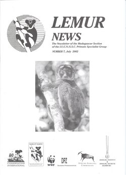 Lemur News: The Newsletter of the Madagascar Section of the IUCN/SSC Primate Specialist Group: Number 7: July 2002