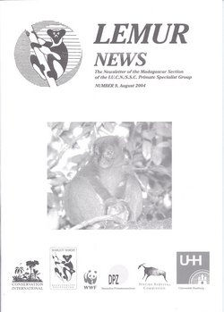 Lemur News: The Newsletter of the Madagascar Section of the IUCN/SSC Primate Specialist Group: Number 9: August 2004