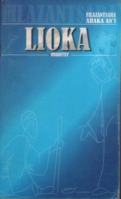 Ny Filazantsara araka an'i Lioka: Voahitsy
