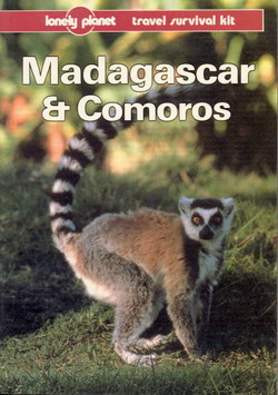 Madagascar & Comoros: A Travel Survival Kit