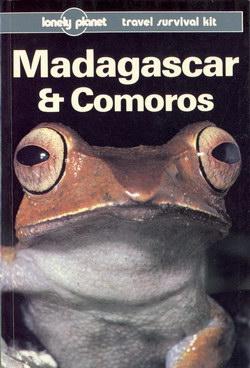 Madagascar & Comoros: A Travel Survival Kit