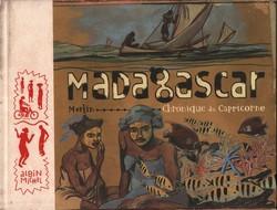 Madagascar: Chronique du Capricorne