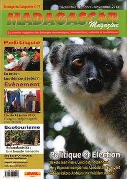 Madagascar Magazine: No. 71: Septembre-Octobre-Novembre 2013