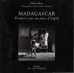 Madagascar: Premiers pas au pays d'argile