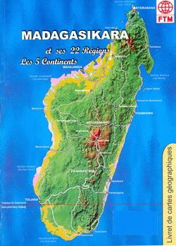 Madagasikara et ses 22 R�gions; Les 5 Continents: Livret de cartes g�ographiques
