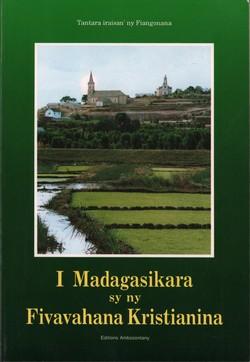 I Madagasikara sy ny Fivavahana Kristianina: Tantara iraisan'ny Fiangonana
