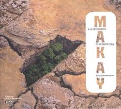 Makay: A la découverte du dernier Eden