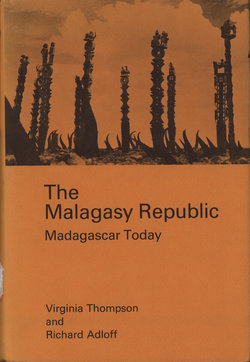 The Malagasy Republic: Madagascar Today