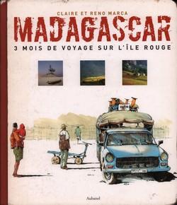 Madagascar: 3 Mois de Voyage sur l'Ile Rouge