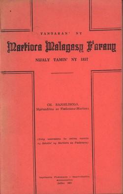 Tantaran'ny Martiora Malagasy Farany: Nijaly tamin'ny 1857