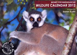 Money for Madagascar Wildlife Calendar 2012: Images by Daniel Austin