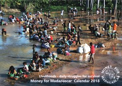 Money for Madagascar Calendar 2018: Livelihoods – daily struggles for survival