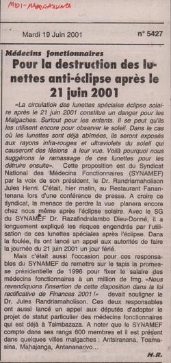 Médecins fonctionnaires: Pour la destruction des lunettes anti-?clipse apr?s le 21 juin 2001: Midi Madagasikara, no. 5427, mardi 19 juin 2001