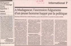 Madagascar: qui est l'étrange Andry Rajoelina? / A Madagascar, l'ascension fulgurante d'un jeune homme happé par la politique: Le Monde, Vendredi 27 mars 2009