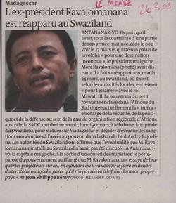Madagascar: L'ex-président Ravalomanana est réapparu au Swaziland: Le Monde, Jeudi 26 mars 2009