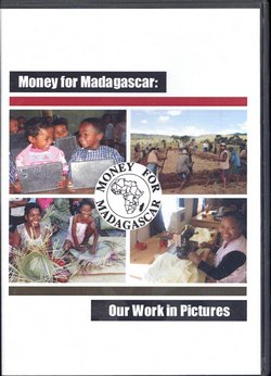 Money for Madagascar: Our Work in Pictures