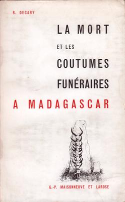 La Mort et les Coutumes Funéraires ? Madagascar
