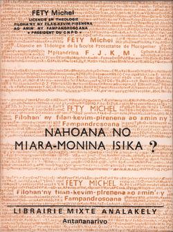 Nahoana no Miara-Monina Isika?