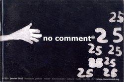 No Comment: #25