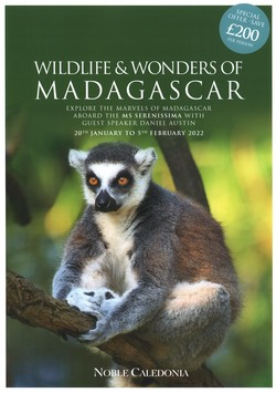 Wildlife & Wonders of Madagascar: Explore the marvels of Madagascar aboard the MS Serenissima with Guest Speaker Daniel Austin: 20th January to 5th February 2022