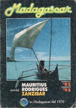 Madagascar, Mauritius, Rodrigues, Zanzibar: Febbraio '92 – Febbraio '93