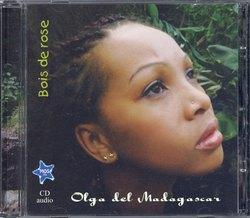 Bois de Rose: Olga del Madagascar