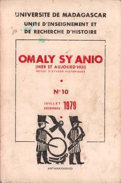 Omaly sy Anio (Hier et Aujourd'hui): Revue d'études historiques: No. 10: Juillet-Décembre 1979