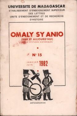 Omaly sy Anio (Hier et Aujourd'hui): Revue d'études historiques: No. 15: Janvier-Juin 1982