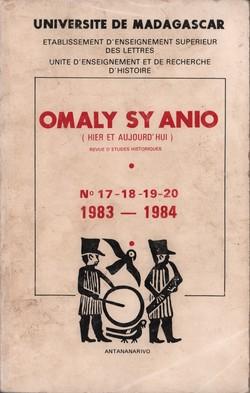 Omaly sy Anio (Hier et Aujourd'hui): Revue d'études historiques: Nos. 17-18-19-20: 1983-1984