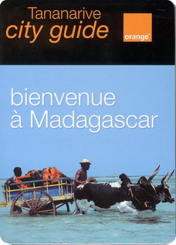Tananarive City Guide: Bienvenue ? Madagascar