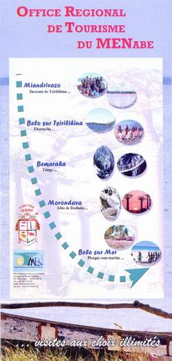 Office Regional de Tourisme du MENabe: ...visites aux choix illimités