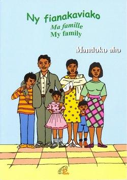 Ny Fianakaviako / Ma famille / My family