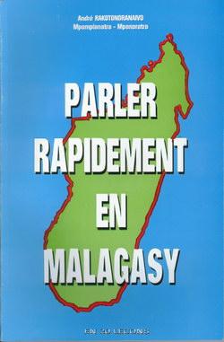 Parler Rapidement en Malagasy: En 20 Leçons