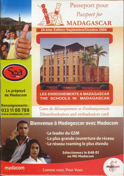 Passeport pour Madagascar: 24ème ?dition Septembre/Octobre 2004: Les Enseignements ? Madagascar