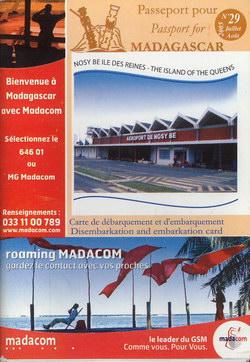 Passeport pour Madagascar: No. 29 Juillet/Août 2005: Nosy Be ?le des Reines