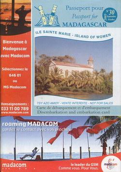 Passeport pour Madagascar: No. 30 Septembre/Octobre 2005: Île Sainte Marie – Island of Women