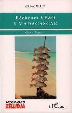 Pêcheurs Vezo à Madagascar: Carnet épique