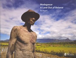 Madagascar: A Land Out of Balance