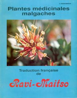 Plantes Médicinales Malgaches: Traduction français de Ravi-Maitso