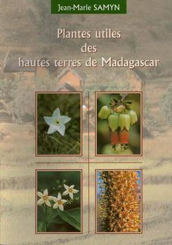 Plantes Utiles des Hautes Terres de Madagascar