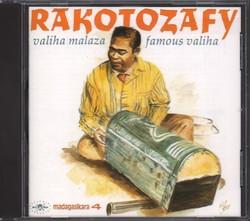 Rakotozafy: Valiha malaza / Famous valiha: Madagasikara 4