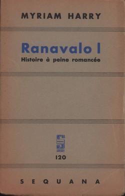 Ranavalo I: Histoire à peine romancée