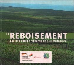 Le Reboisement, Source de ?nergie renouvelable pour Madagascar: Exemple de la Région de DIANA