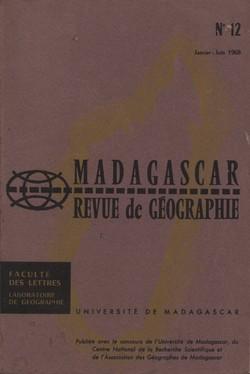 Madagascar Revue de Géographie: No. 12, Janvier–Juin 1968