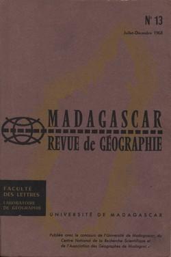 Madagascar Revue de Géographie: No. 13, Juillet–Décembre 1968