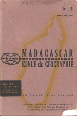 Madagascar Revue de Géographie: No. 16, Janvier–Juin 1970