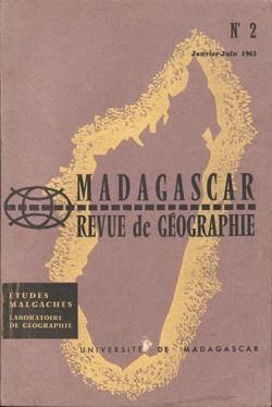 Madagascar Revue de Géographie: No. 2, Janvier–Juin 1963