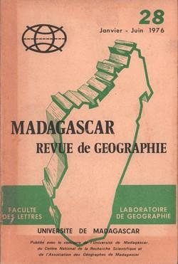 Madagascar Revue de Géographie: No. 28, Janvier–Juin 1976