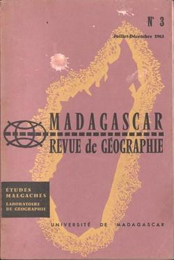 Madagascar Revue de Géographie: No. 3, Juillet–Décembre 1963